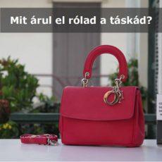 Mit árul el rólad a táskád?