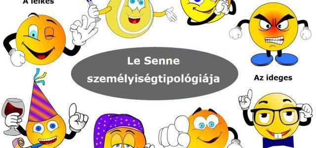 Melyik karakter vagy Le Senne személyiségtípusai közül?