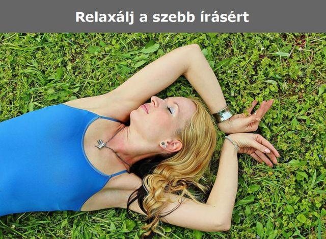 relaxálj a szebb írásért